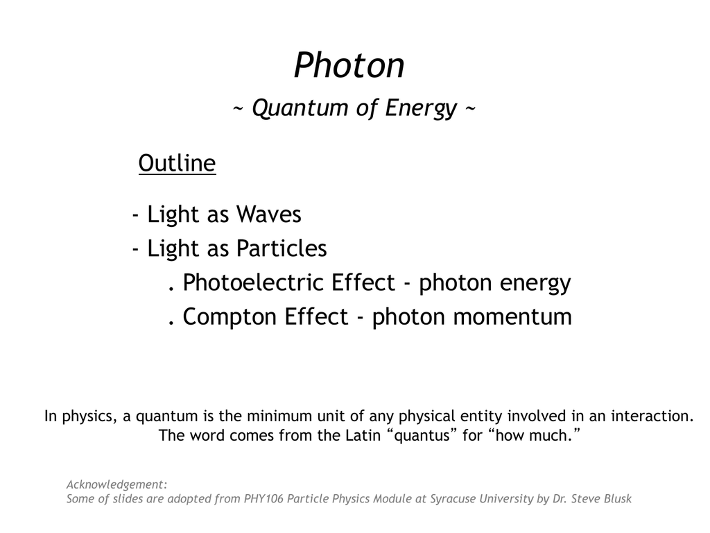 A Quantum Of Energy Is The