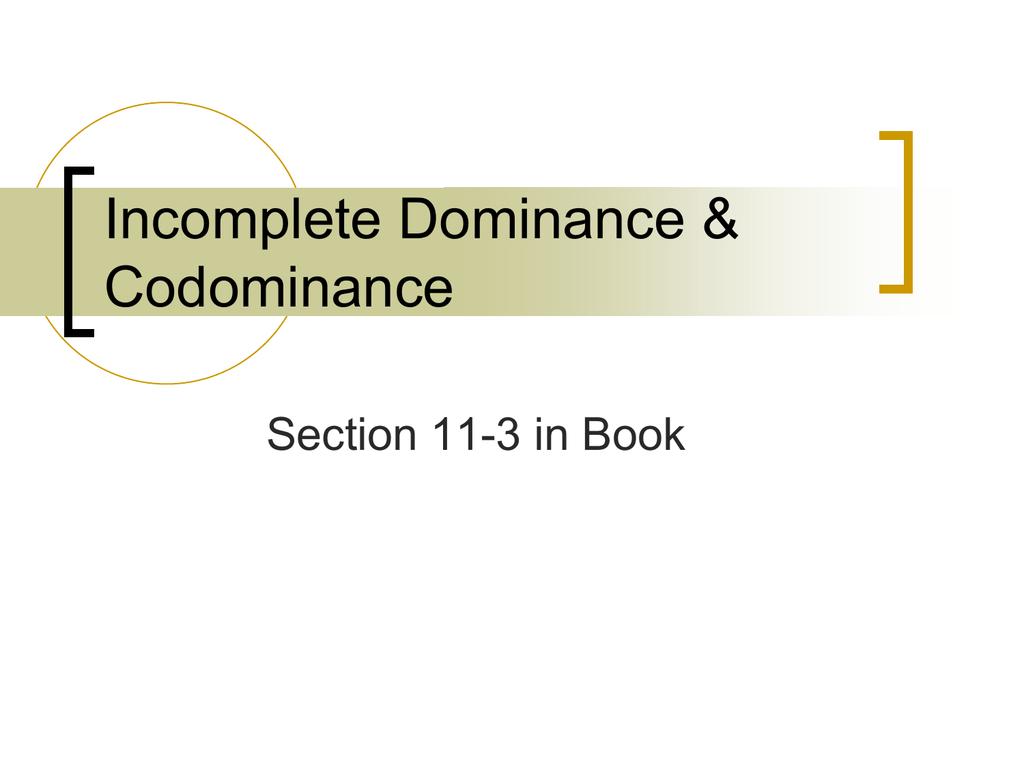 Incomplete Dominance Amp Codominance
