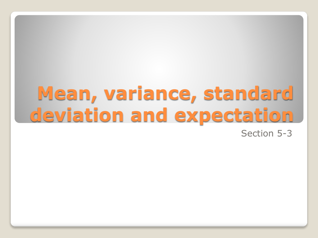 Mean Variance Standard Deviation And Expectation