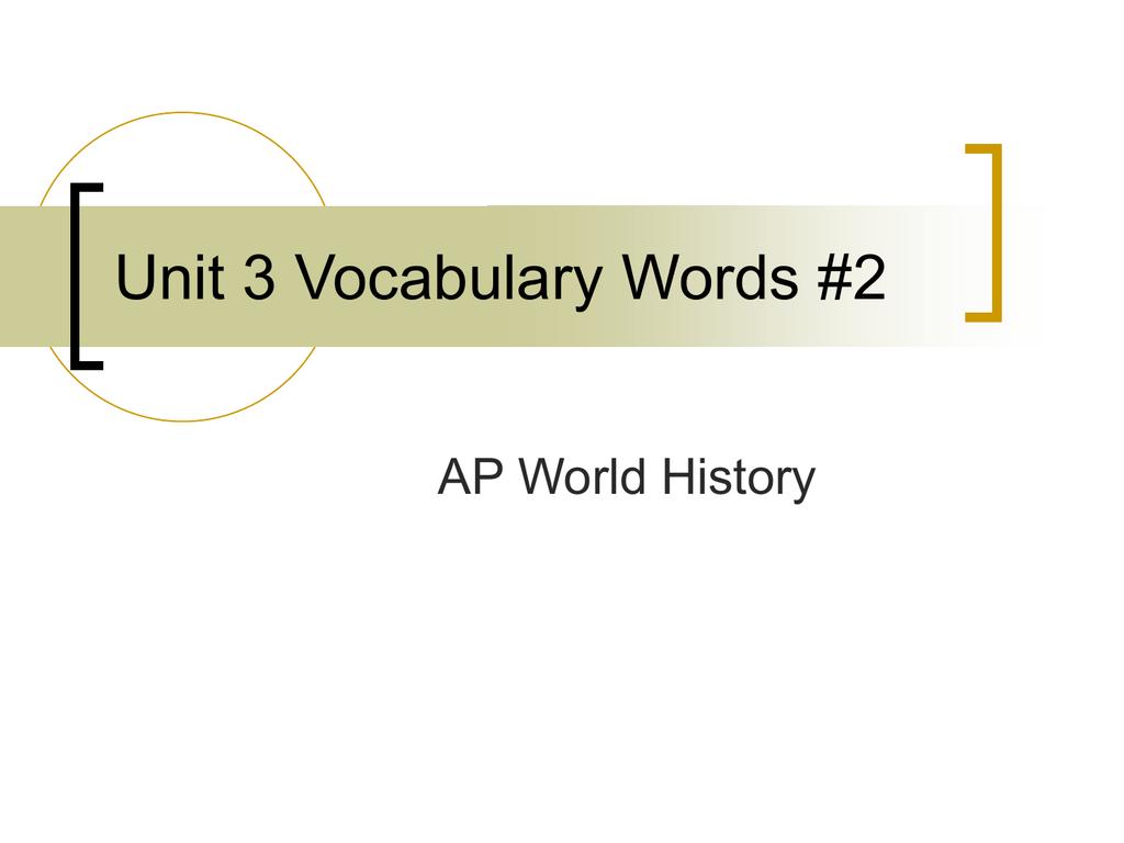 World History Vocabulary Words World History Vocabulary Words Flashcards 03 05