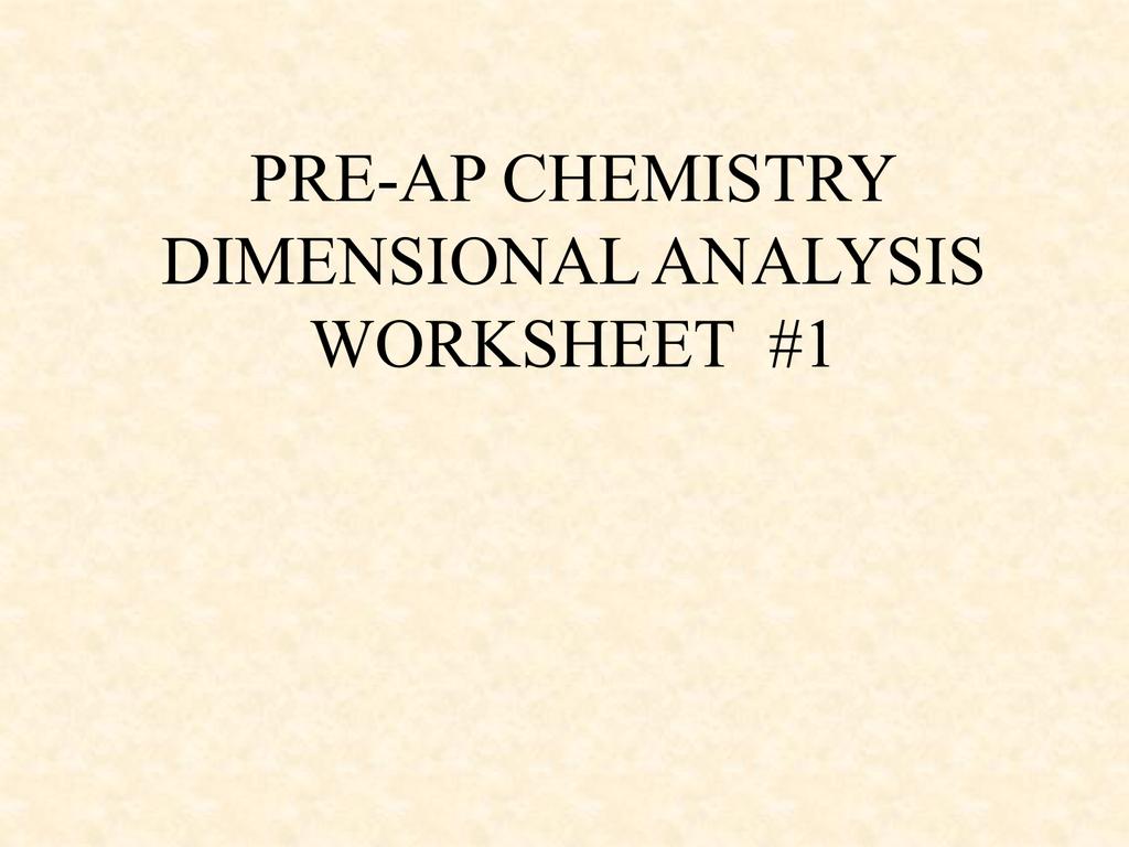 Pre Ap Chemistry Dimensionalysis Worksheet 1