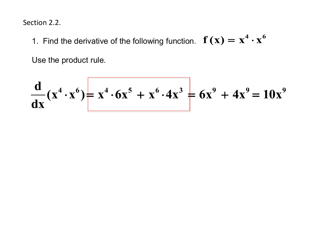 2 2 The Product And Quotient Rules Amp Higher Order Derivatives