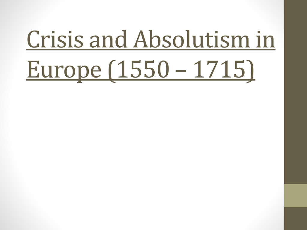Crisis And Absolutism In Europe Worksheet Answers