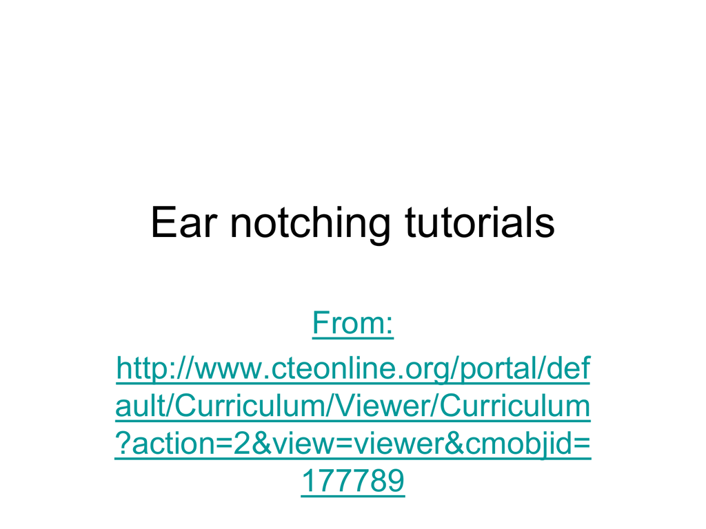Practice Ear Notching