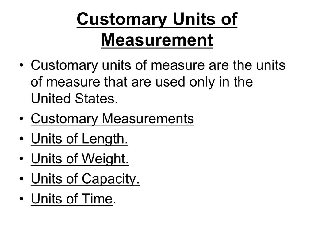 Customary Units Of Measurement