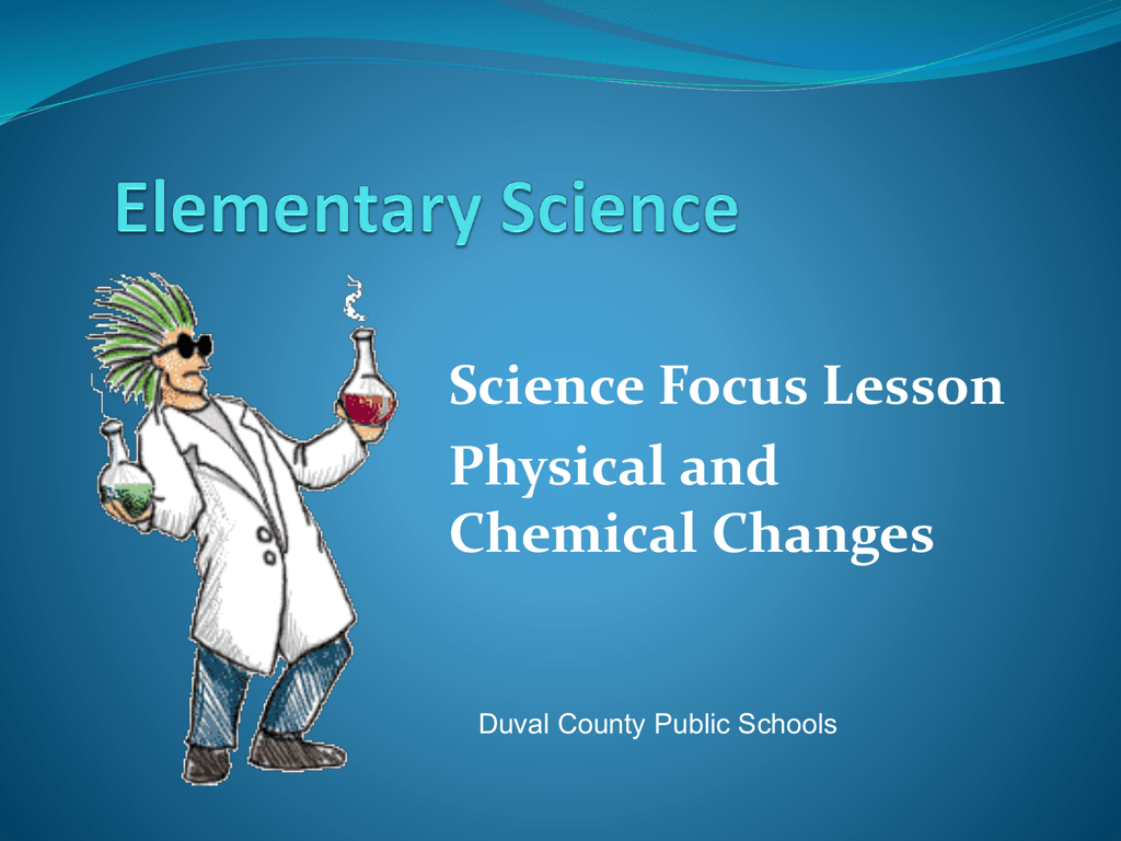 Sc 5 P 9 1 Physical Chemical Change