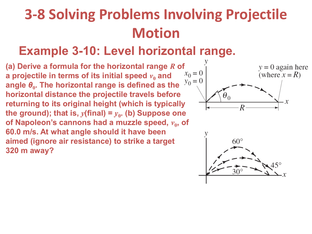 3 8 Solving Problems Involving Projectile Motion Example 3 10