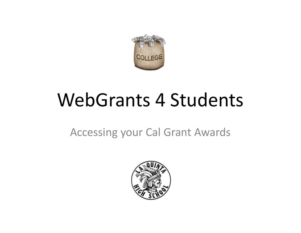 Webgrants 4 Students Accessing Your Cal Grant Awards