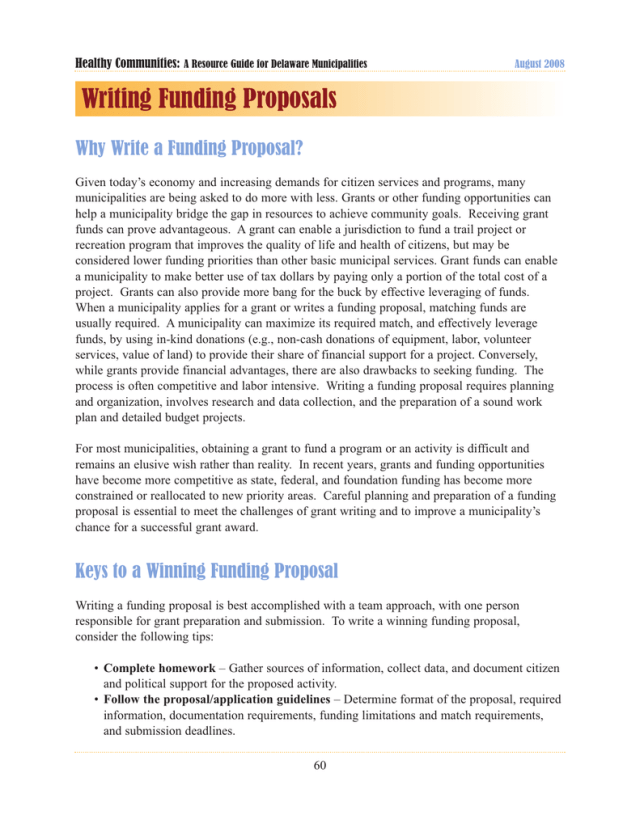 Writing Funding Proposals Why Write a Funding Proposal?