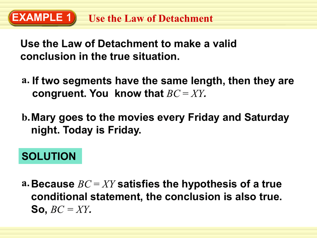 Example 1 Use The Law Of Detachment