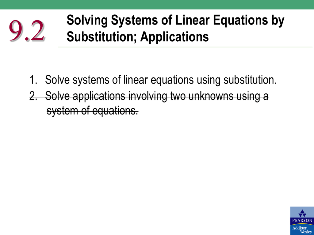 9 2 Solving Systems Of Linear Equations By Substitution