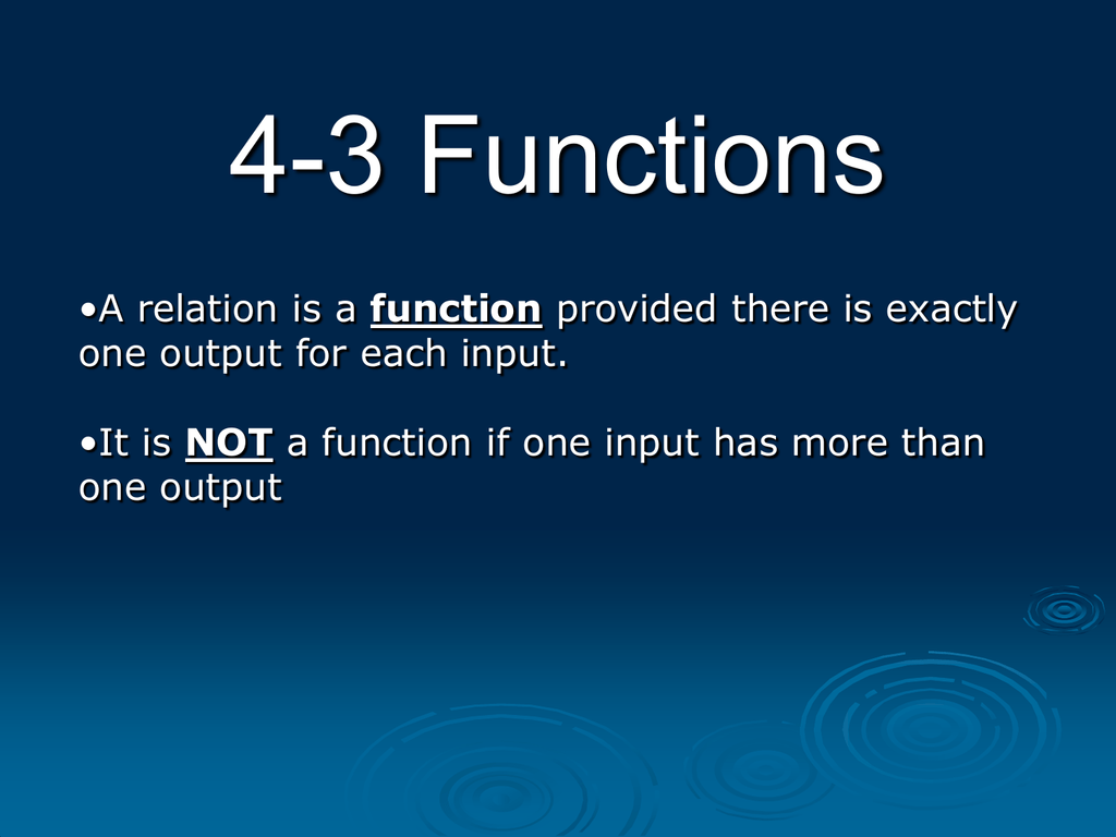 4 3 Functions Function One Output For Each Input Not