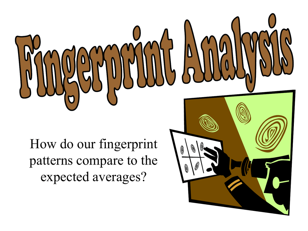 How Do Our Fingerprint Patterns Compare To The Expected