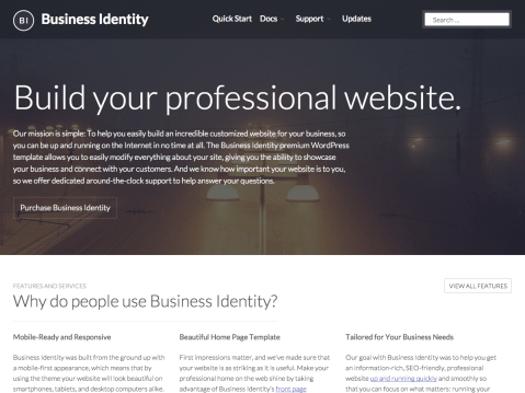 Showcase your business, connect with your customers, and make a strong and professional impact on the web with Business Identity. Featuring custom logo and site layout functionality, a beautiful home page template, and customer testimonials, Business Identity is the right choice for your online brand.