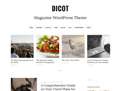 Dicot is a magazine, news or blog WordPress theme with clean and modern design. Dicot is completely responsive and created with most modern technologies. Featuring wide or boxed layout, sidebar positions, sticky menu, featured posts carousel, custom widgets, and many more useful and interesting features which make your work easier. We hope you will enjoy it and have a good time publishing your articles.