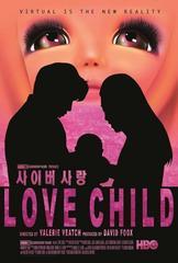 Love Child – Una historia de adicción [2014] [HDTV 1080p]