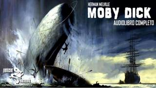 Moby-Dick – Herman Melville – Audiolibro