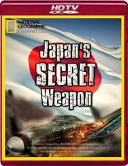 El arma secreta de Japón [2009] [NatGeo] [HDTV 720p]
