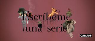 Escríbeme una serie [2015] [06/06] [Temporada 1] [HDTV 720p]