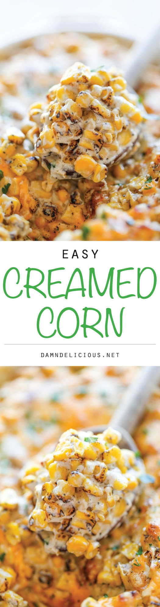 Easy Creamed Corn -The creamiest, most amazing creamed corn you will ever have – and it's so easy to make, it's practically fool-proof!