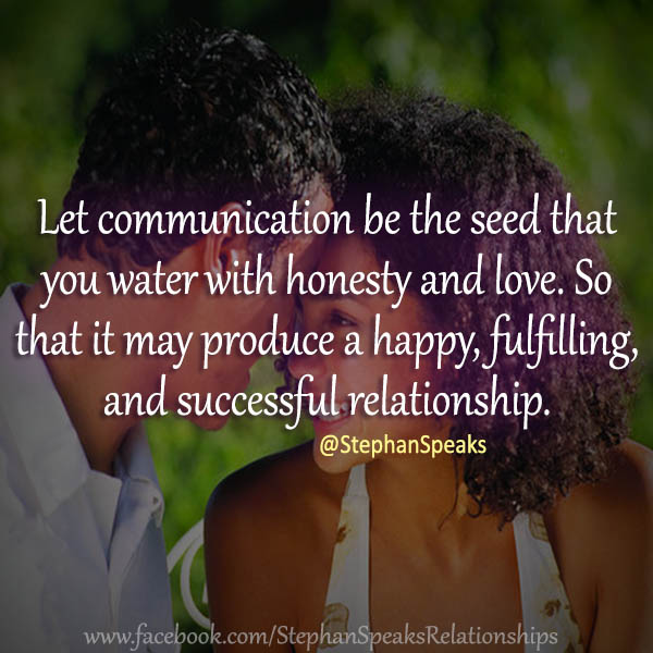 Relationship Quotes of Life   Love by Stephan Speaks     communication seed successful relationship quotes