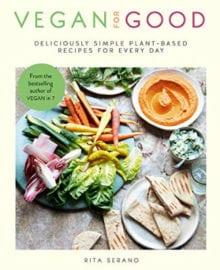Vegan For Good Cookbook