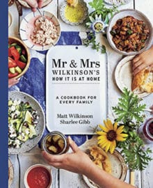 Mr & Mrs Wilkinson's How it is at Home Cookbook