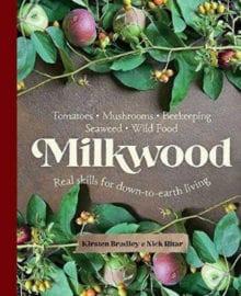 Milkwood Cookbook