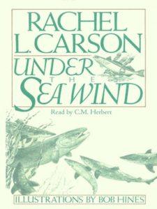 Rachel Carson,Under the Sea Wind