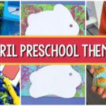 activities for April preschool