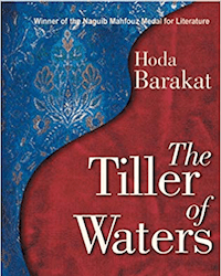 Tiller of Waters by Hoda Barakat