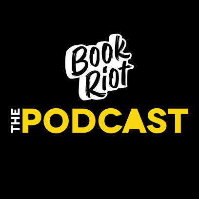 The Book Riot Podcast: Book News, Reviews, And More | Listen Now