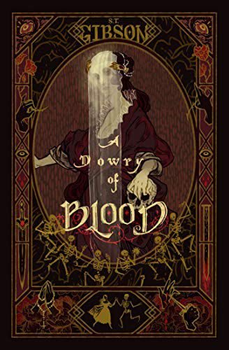 Cover of Dowry of Blood by S.T. Gibson