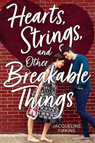 Hearts Strings and Other Breakable Things Book Cover