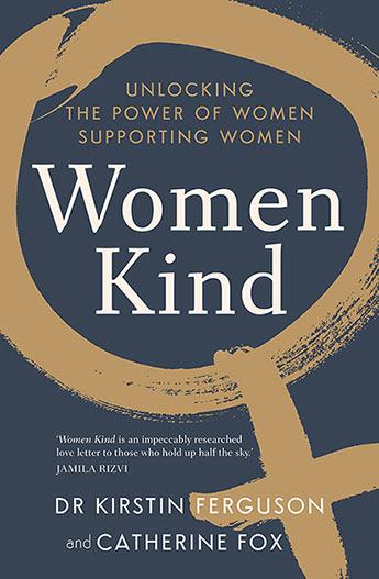 Women Kind - Dr Kirstin Ferguson and Catherine Fox ...
