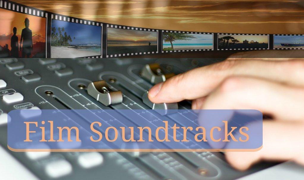 Soundtracks in film