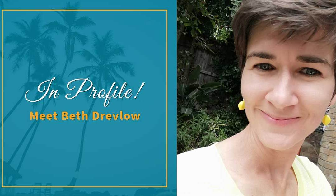 In Profile! Beth Drevlow