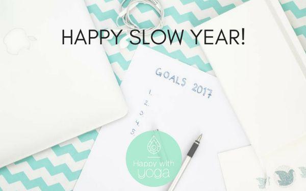 Happy Slow Year
