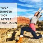 Je lichaamshouding verbeteren met 8 Yoga oefeningen