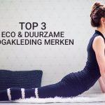 Top 3 eco en duurzame yogakleding merken