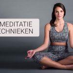 5 Meditatietechnieken