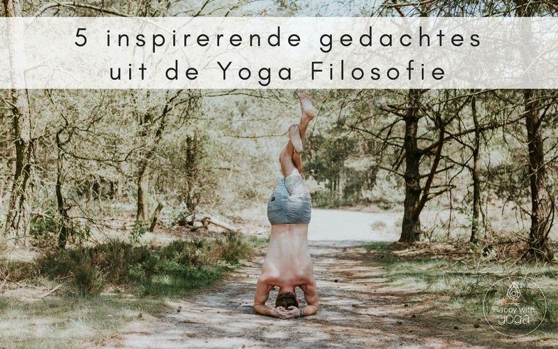 Citaten Filosofie Yoga : Inspirerende gedachtes uit de yoga filosofie happy