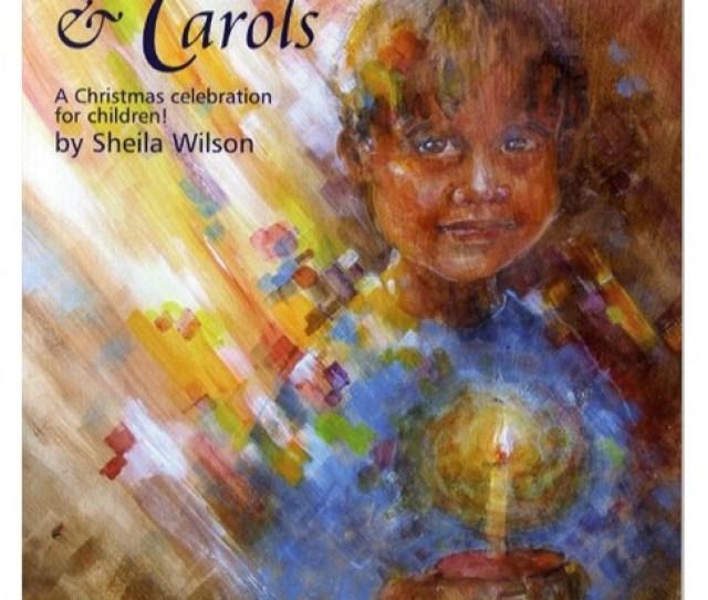 Sheila Wilson  Lessons And Carols Score Books Piano Vocal