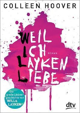 https://i1.wp.com/s3-eu-west-1.amazonaws.com/cover.allsize.lovelybooks.de/Weil-ich-Layken-liebe-9783423715621_xxl.jpg