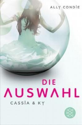https://i1.wp.com/s3-eu-west-1.amazonaws.com/cover.allsize.lovelybooks.de/cassia___ky___die_auswahl__bd_1-9783596188352_xxl.jpg?w=640