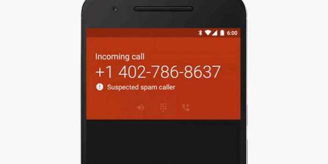 Google Phone renforce les fonctions contre le Spam