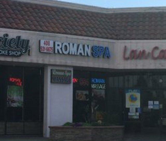 Roman Spa Closed Massage  Story Rd East San Jose San Jose Ca Phone Number Yelp
