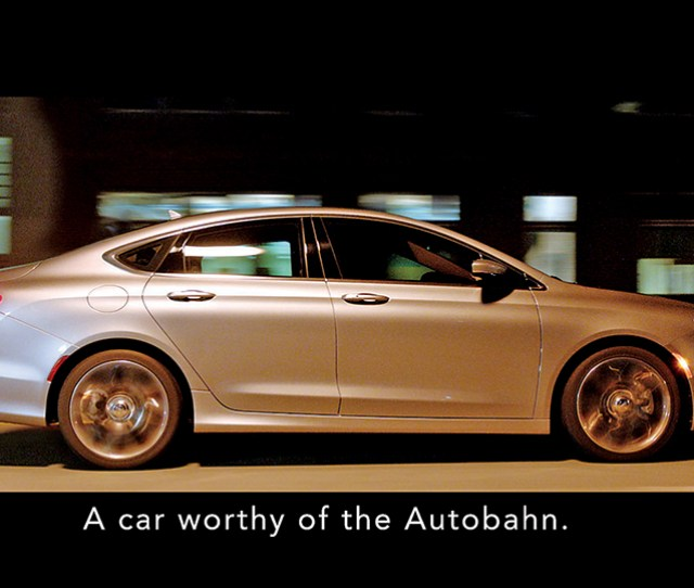 One Of The New Ready To Take On The World Commercials For The Chrysler  Is Narrated In German With English Subtitles And Focuses On The Redesigned