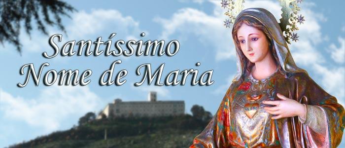 Santíssimo Nome de Maria - Nossa Senhora - Revista Católica Arautos do Evangelho