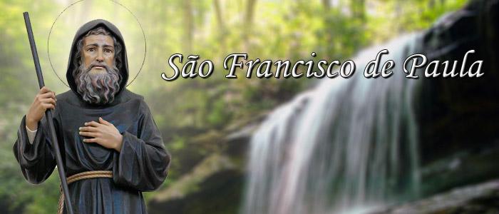 Santo do dia: São Francisco de Paula